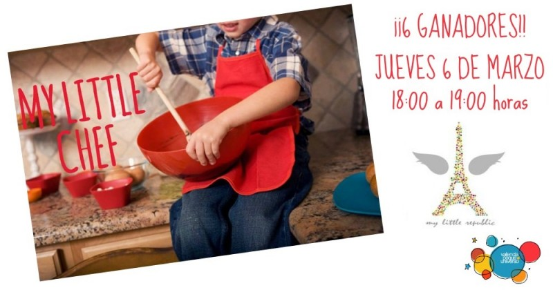 My-Little-Chef-sorteo valencia Peque Universp